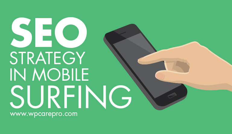 SEO Strategy in Mobile Surfing