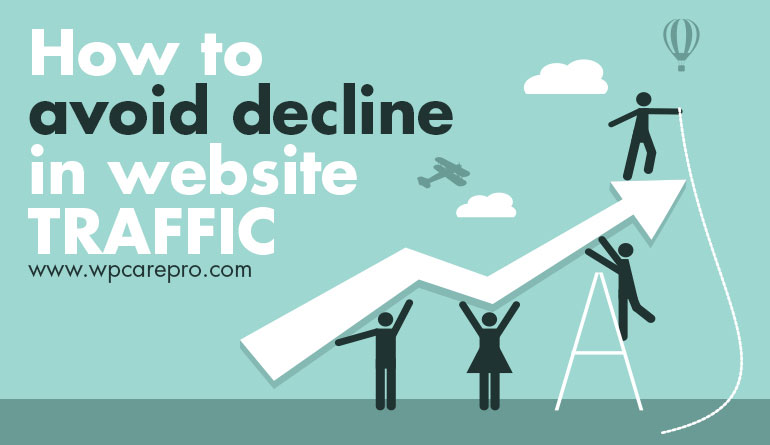How to Avoid Decline in Website Traffic