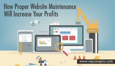 How Proper Website Maintenance Will Increase Your Profits
